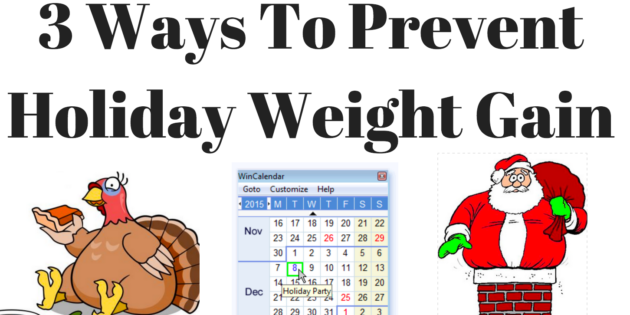 prevent holiday weight gain